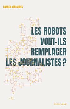 Les Robots vont-ils remplacer les journalistes ?