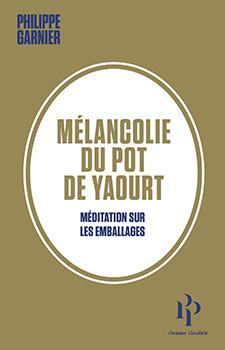 Mélancolie du pot de yaourt