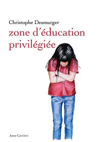 Couverture Zone d'éducation privilégiée