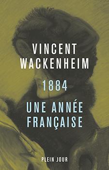 1884. Une année française
